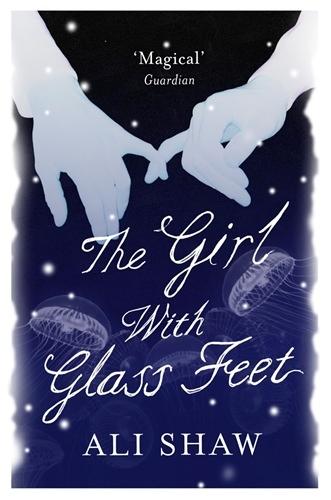 The Girl With Glass Feet Winner Of The Desmond Elliott Prize