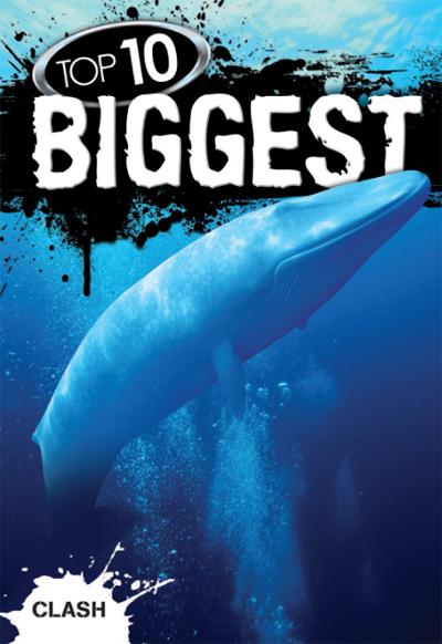 CLASH: TOP 10: BIGGEST