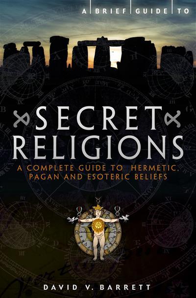 A Brief Guide to Secret Religions