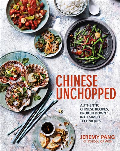 Chinese Unchopped - An Introduction to Chinese Cooking