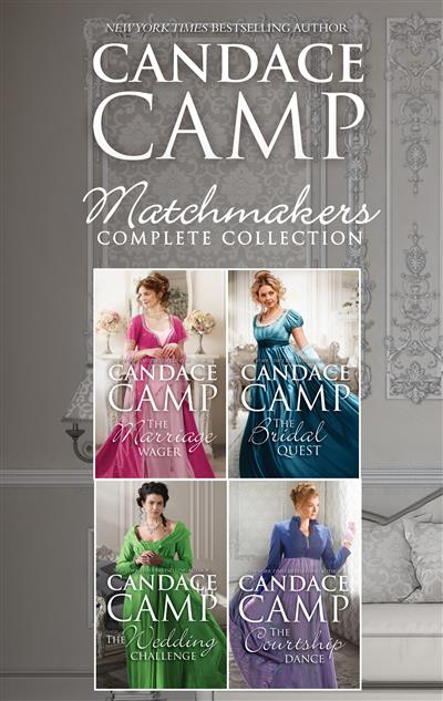 Matchmakers Complete Collection/The Marriage Wager/The Bridal Quest/The Wedding Challenge/The Courtship Dance