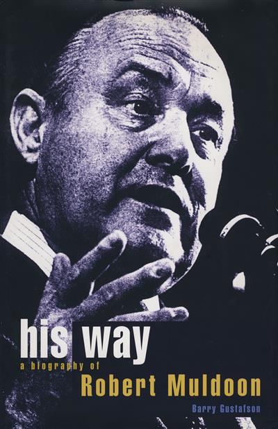 His Way: a Biography of Robert Muldoon
