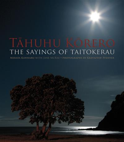 Tahuhu Korero: The Sayings of Taitokerau