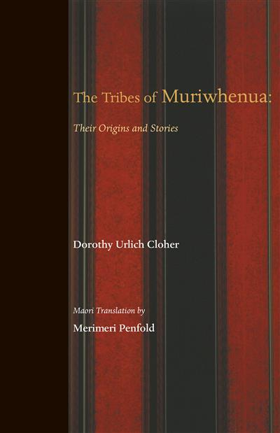 The Tribes of Muriwhenua: Their Origins and Stories