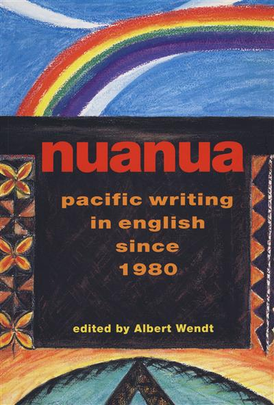 Nuanua: Pacific Writing in English since 1980