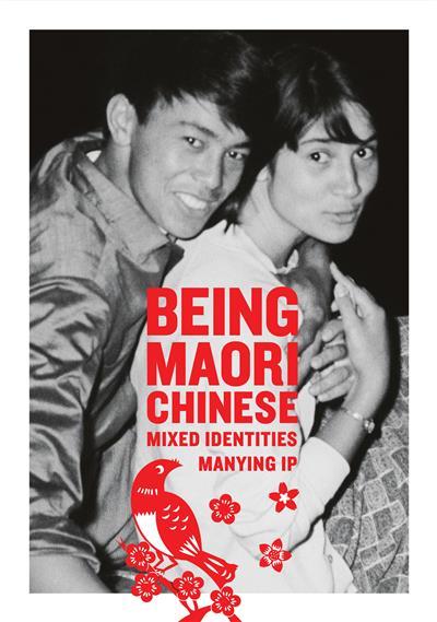 Being Maori-Chinese: Mixed Identities