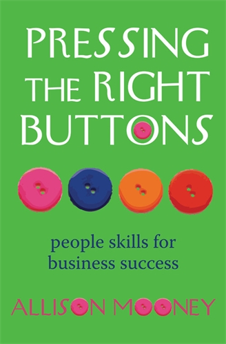 Pressing the Right Buttons: People Skills for Business Success