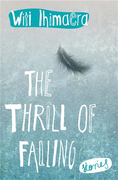 The Thrill of Falling: Stories