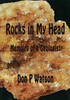 Rocks in My Head: Memoirs of a Geologist