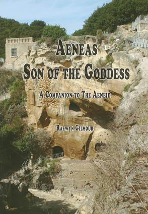 Aeneas Son of the Goddess
