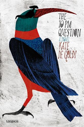 The 10pm Question: A Novel