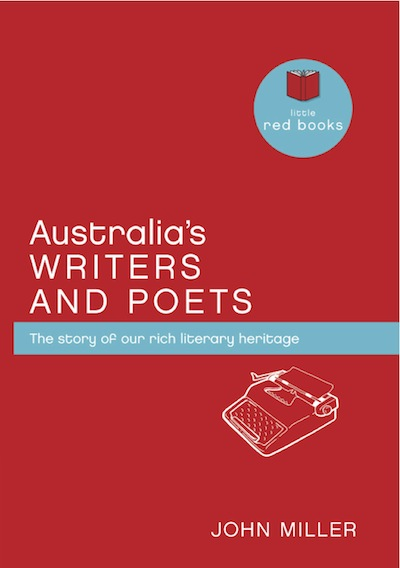 Australia's Writers and Poets: The story of our rich literary heritage
