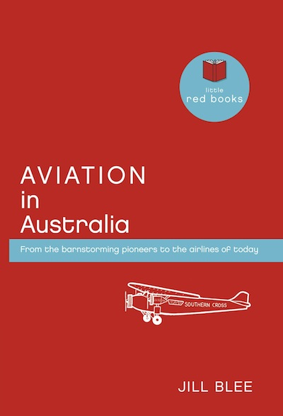 Aviation in Australia: From the barnstorming pioneers to the airlines of today
