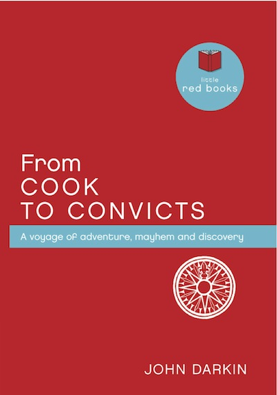 From Cook to Convicts: A voyage of adventure, mayhem and discovery