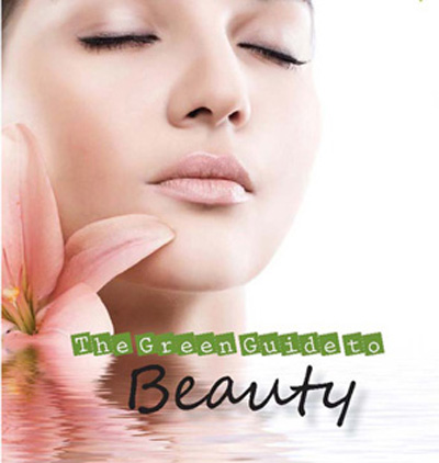 The Green Guide To Beauty