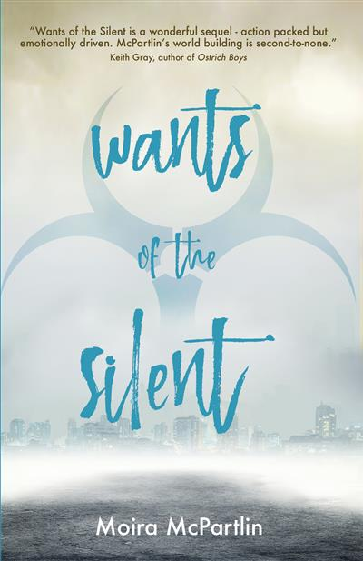 Wants of the Silent: Book Two