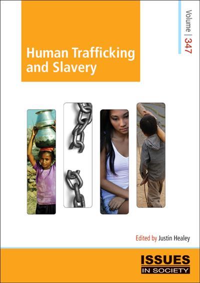 Human Trafficking and Slavery