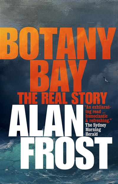 Botany Bay: The Real Story