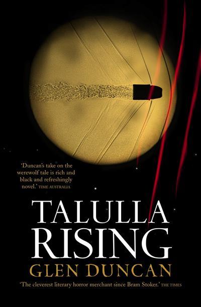 Talulla Rising: The Last Werewolf Trilogy II