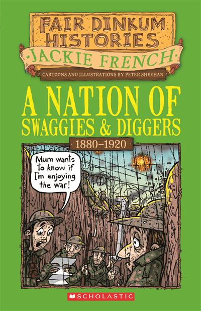 Nation of Swaggies and Diggers: 1880-1920