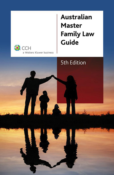 australian master family law guide 5th edition cch. Black Bedroom Furniture Sets. Home Design Ideas