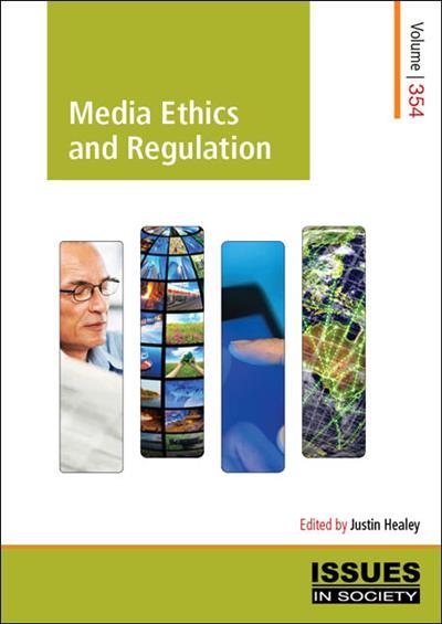 Media Ethics and Regulation