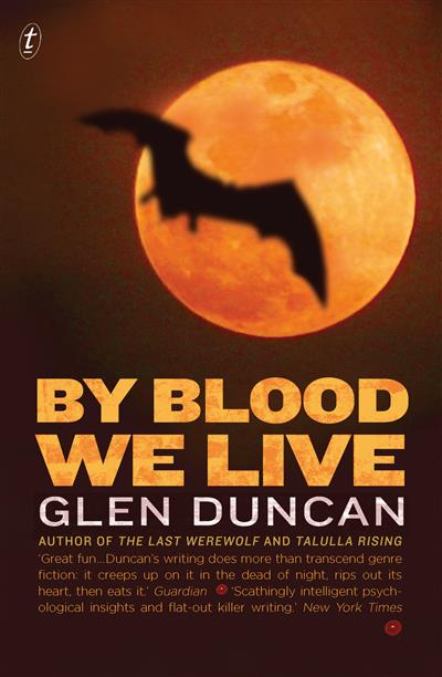 By Blood We Live: The Last Werewolf Trilogy III