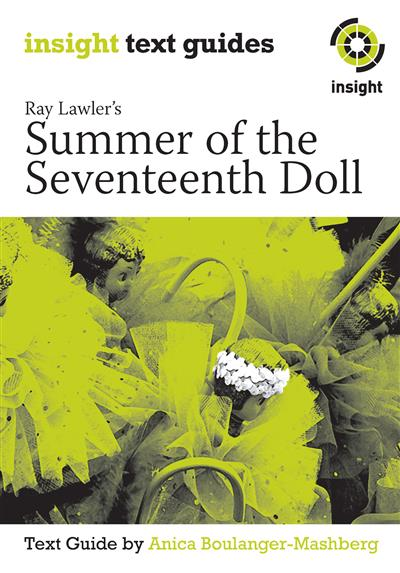 analysis of summer of the seventeenth Dive deep into ray lawler's summer of the seventeenth doll with extended analysis, commentary, and discussion.