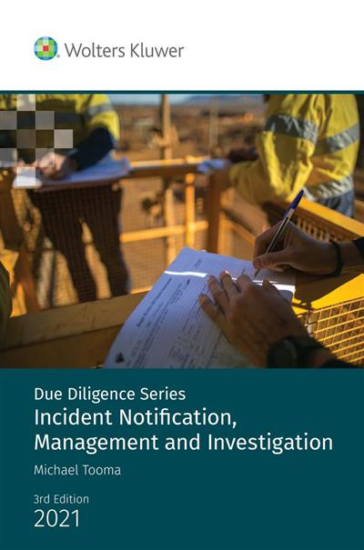 Due Diligence: Incident Notification, Management and Investigation - 3rd edition