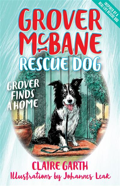 Grover Finds a Home: Grover McBane Rescue Dog: Book One