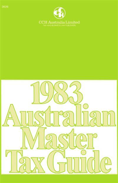 1983 australian master tax guide cch. Black Bedroom Furniture Sets. Home Design Ideas