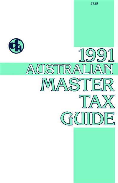 1991 Australian Master Tax Guide