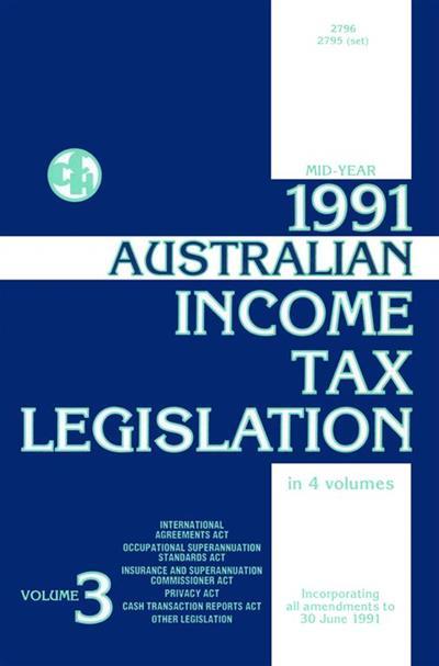 1991 Australian Income Tax Legislation: Mid-year ed. Vol 3