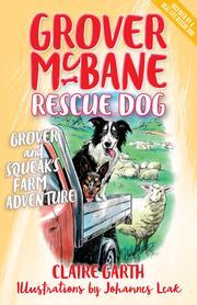 Grover and Squeak's Farm Adventure: Grover McBane, Rescue Dog
