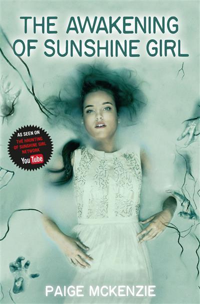 The Awakening of Sunshine Girl: Sunshine Girl Book 2