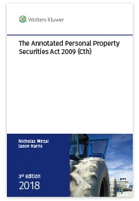 The Annotated Personal Property Securities Act 2009 (Cth) - 3rd Edition