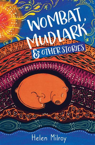 Wombat, Mudlark and Other Stories