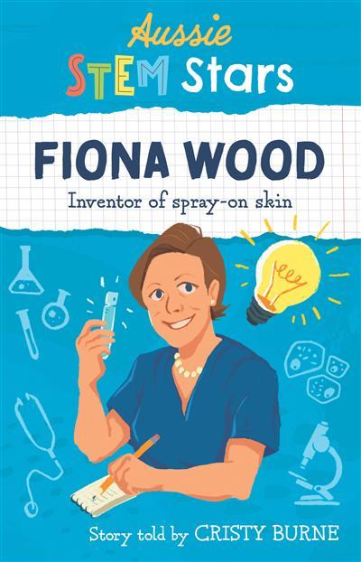 Aussie STEM Stars Fiona Wood: Inventor of spray-on skin