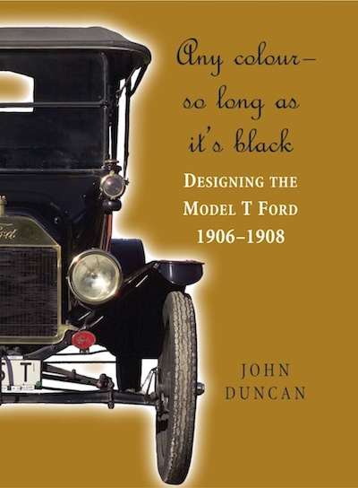 Any Color - So Long as It's Black: Designing the Model T Ford 1906-1908