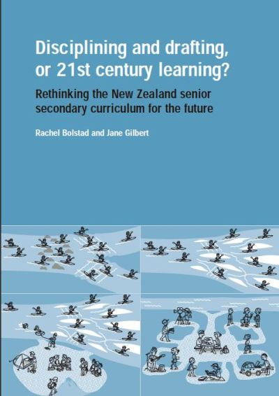 Disciplining and drafting, or 21st century learning?: Rethinking the New Zealand Senior Secondary Curriculum for the Future