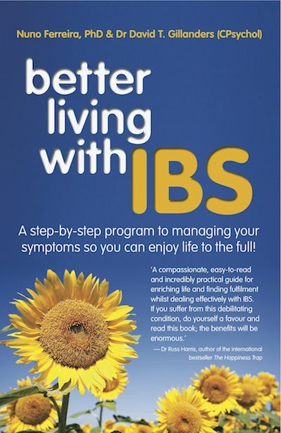 Better Living With ... IBS: A Step-By-Step Program to Managing Your Symptoms So You Can Enjoy Life to the Full!
