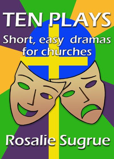 Ten Plays: Short, easy dramas for churches