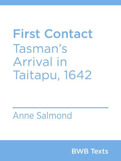First Contact: Tasman's Arrival in Taitapu, 1642