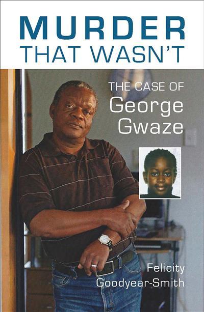 Murder That Wasn't: The Case of George Gwaze