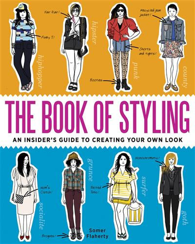 Book of Styling: An Insider's Guide to Creating Your Own Look