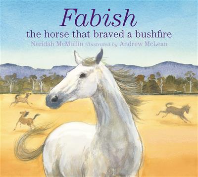 Fabish: The Horse that Braved a Bushfire