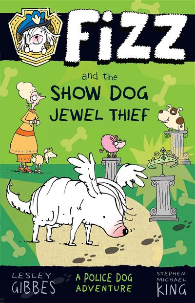Fizz and the Show Dog Jewel Thief: Fizz 3