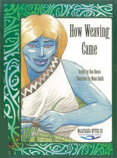 How Weaving Came