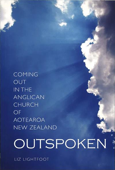 Outspoken: Coming Out in the Anglican Church of Aotearoa