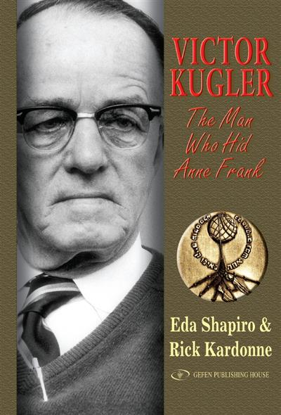 Victor Kugler: The Man Who Hid Anne Frank